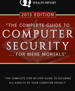 Guide to Computer Security for Mere Mortals 2015 Edition